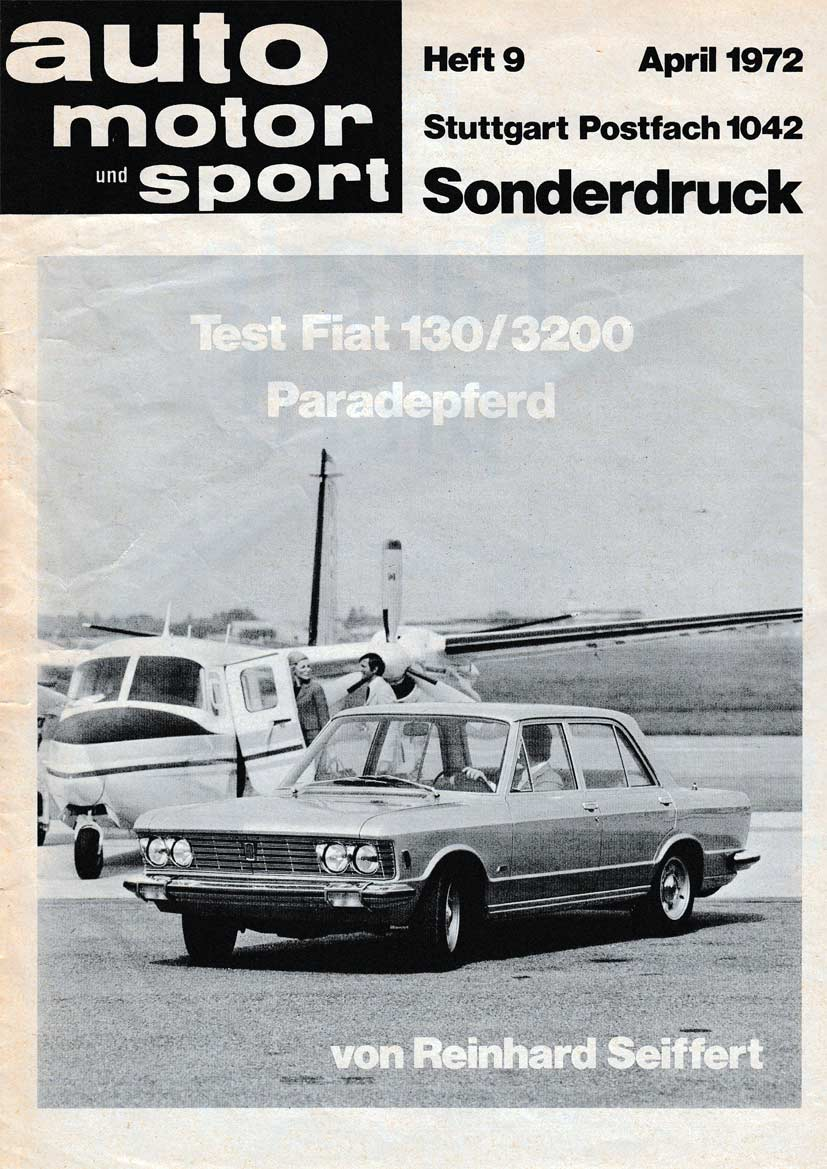 auto motor und sport april 1972 de nederlandse fiat 130 website. Black Bedroom Furniture Sets. Home Design Ideas